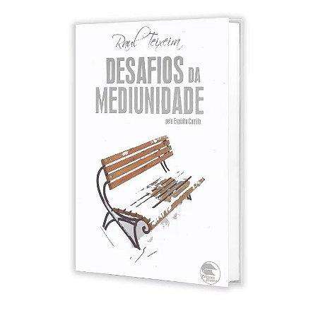 DESAFIOS DA MEDIUNIDADE