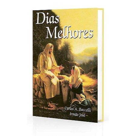 DIAS MELHORES