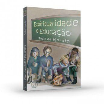 ESPIRITUALIDADE E EDUCAÇÃO