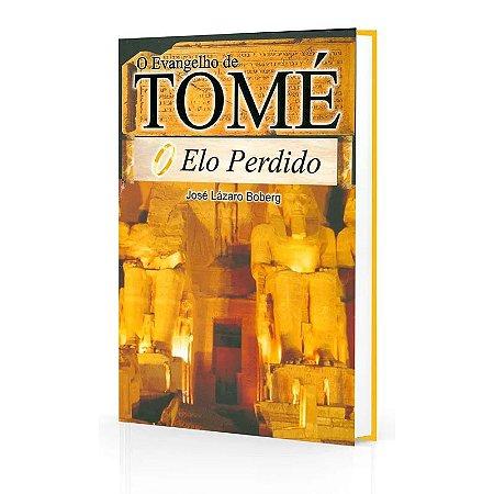EVANGELHO DE TOMÉ (O) - ELO PERDIDO