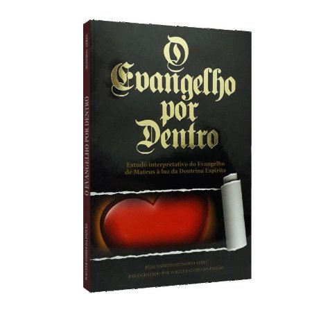 EVANGELHO POR DENTRO (O)