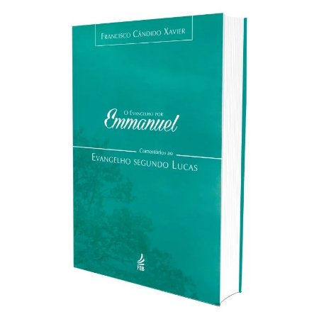 EVANGELHO POR EMMANUEL (O) - SEGUNDO LUCAS