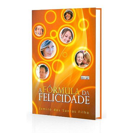 FÓRMULA DA FELICIDADE (A)