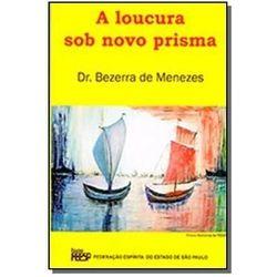 LOUCURA SOB NOVO PRISMA (A)