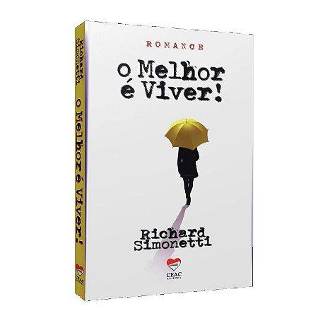 MELHOR É VIVER (O)