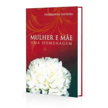 MULHER E MÃE UMA HOMENAGEM