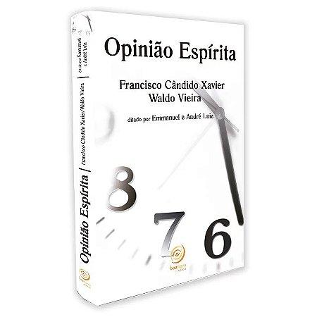 OPINIÃO ESPÍRITA