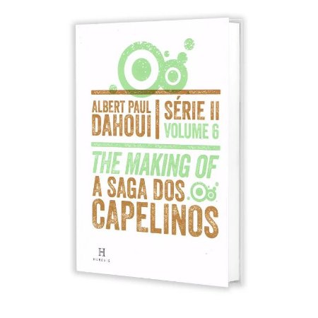 SAGA DOS CAPELINOS (A) - THE MAKING OF - SÉRIE II VOL 6