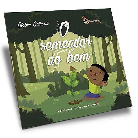 SEMEADOR DO BEM (O)