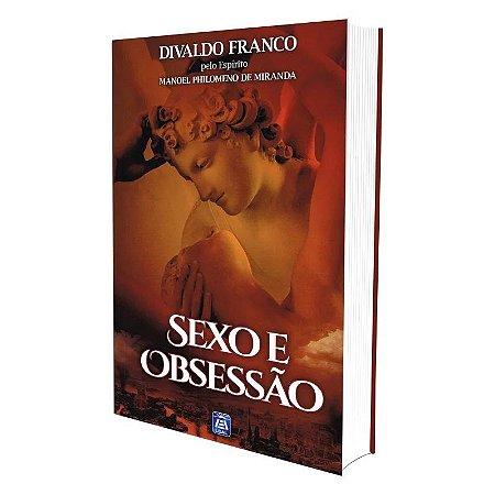 SEXO E OBSESSÃO