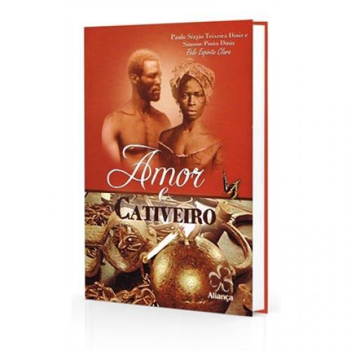 AMOR E CATIVEIRO