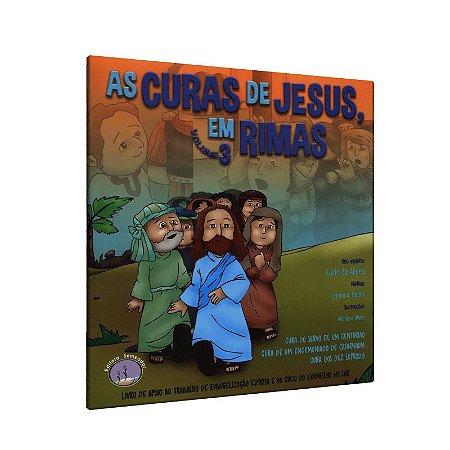 CURAS DE JESUS EM RIMAS (AS) - VOL. 3