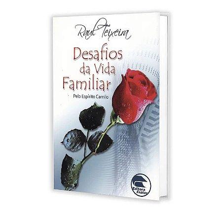 DESAFIOS DA VIDA FAMILIAR