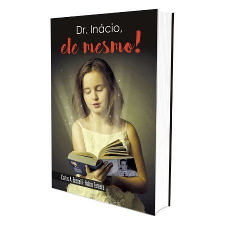 DR. INÁCIO, ELE MESMO