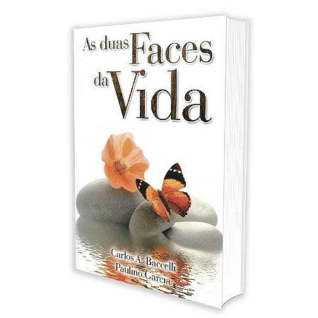 DUAS FACES DA VIDA (AS) - BACCELLI