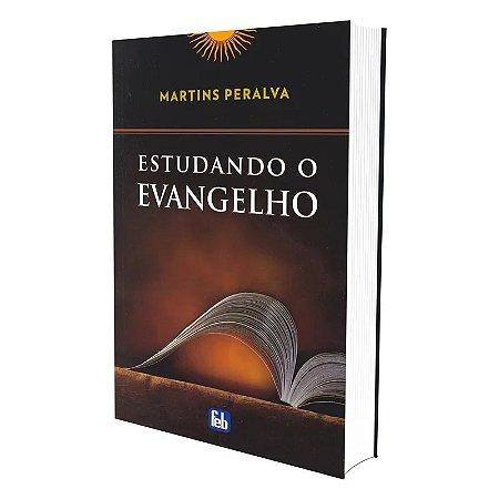 ESTUDANDO O EVANGELHO - COLEÇÃO MARTINS PERALVA