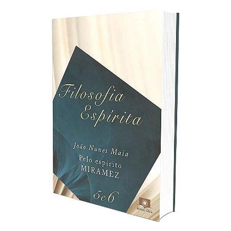 FILOSOFIA ESPÍRITA - VOLS. 5 E 6