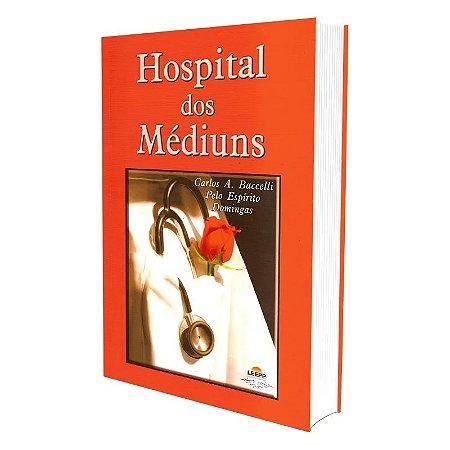 HOSPITAL DOS MÉDIUNS