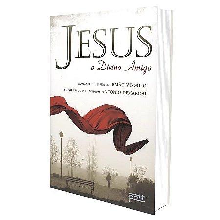 JESUS O DIVINO AMIGO