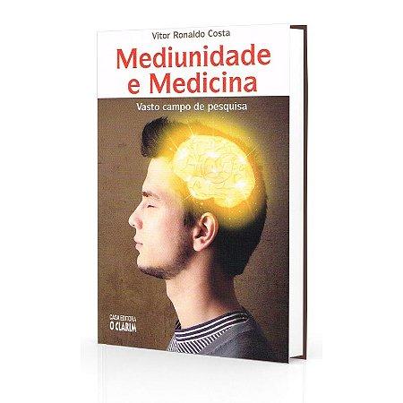 MEDIUNIDADE E MEDICINA