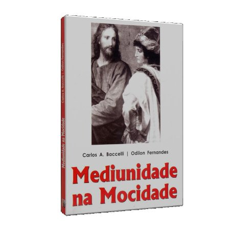 MEDIUNIDADE NA MOCIDADE