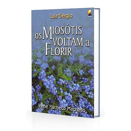 MIOSÓTIS VOLTAM A FLORIR (OS)