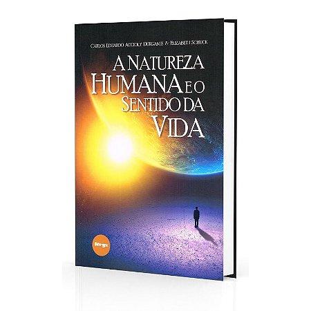 NATUREZA HUMANA E O SENTIDO DA VIDA (A)