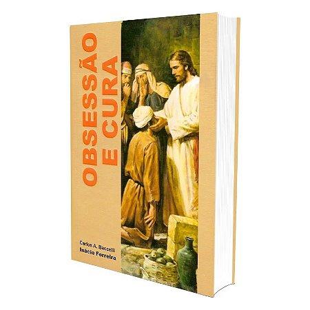 OBSESSÃO E CURA - BACCELLI (73493)