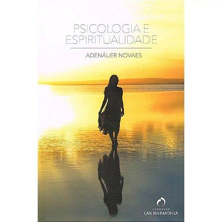 PSICOLOGIA E ESPIRITUALIDADE