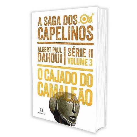 SAGA DOS CAPELINOS (A) - CAJADO DO CAMALEÃO - SÉRIE II VOL 3
