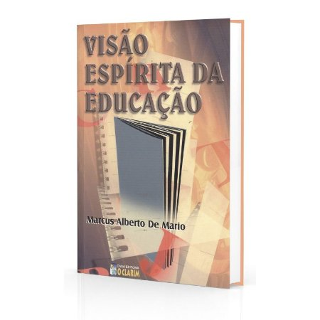 VISÃO ESPÍRITA DA EDUCAÇÃO