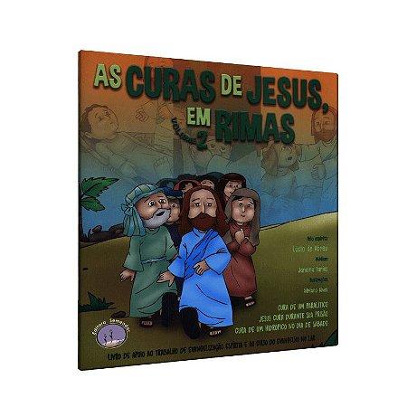CURAS DE JESUS EM RIMAS (AS) - VOL. 2