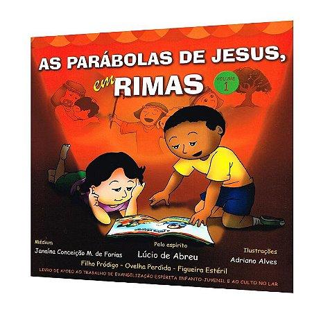 PARÁBOLAS DE JESUS EM RIMAS (AS) - VOL. 1