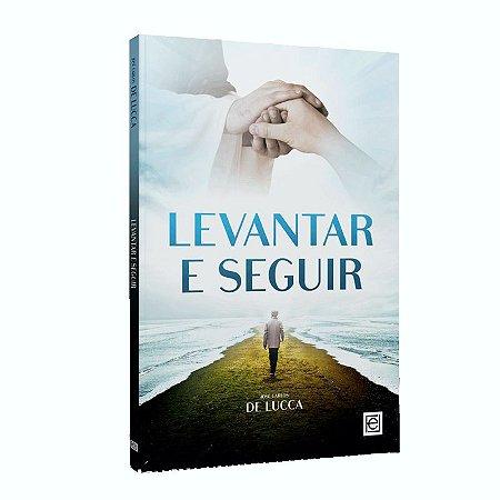 LEVANTAR E SEGUIR - DE LUCCA