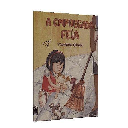 EMPREGADA FEIA (A)