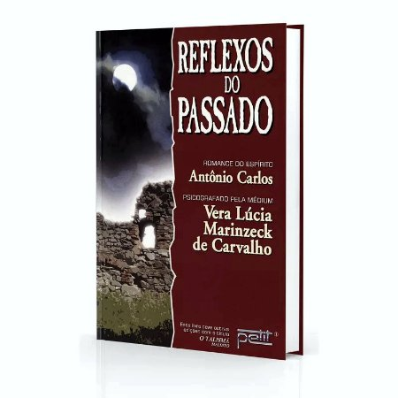 REFLEXOS DO PASSADO