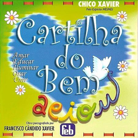 CARTILHA DO BEM - AMAR EDUCAR ILUMINAR ORAR UNIR