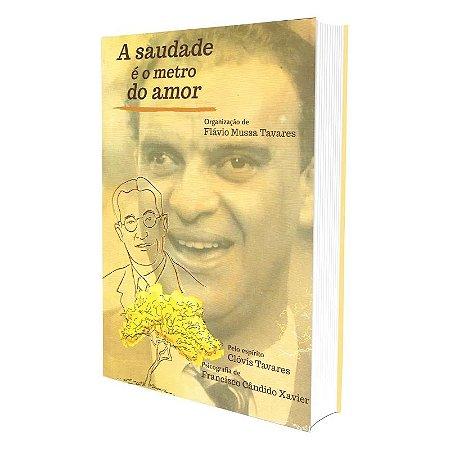 SAUDADE É O METRO DO AMOR (A)