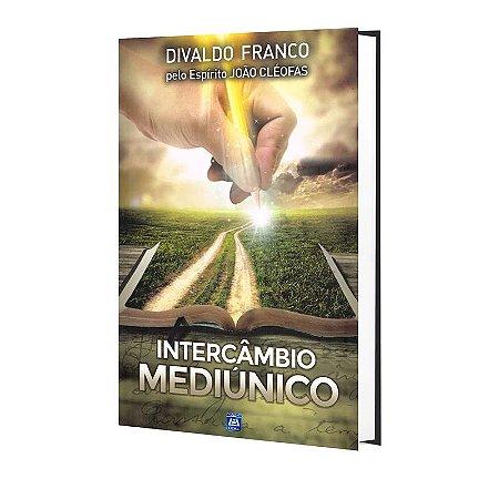 INTERCÂMBIO MEDIÚNICO