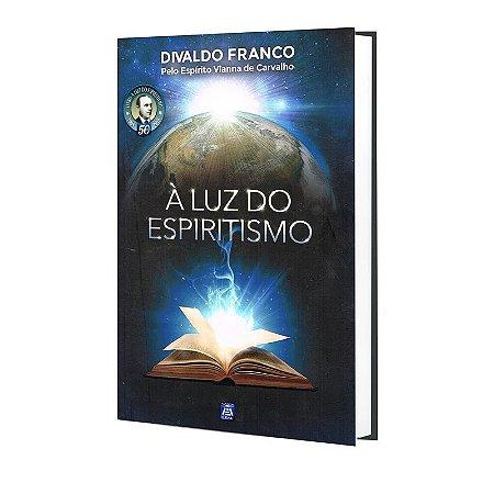 LUZ DO ESPIRITISMO (À)
