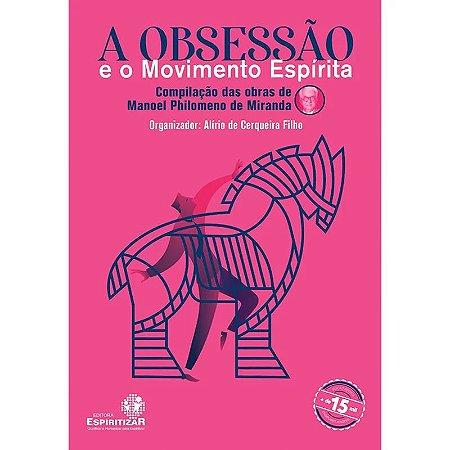 OBSESSÃO E O MOVIMENTO ESPÍRITA (A)