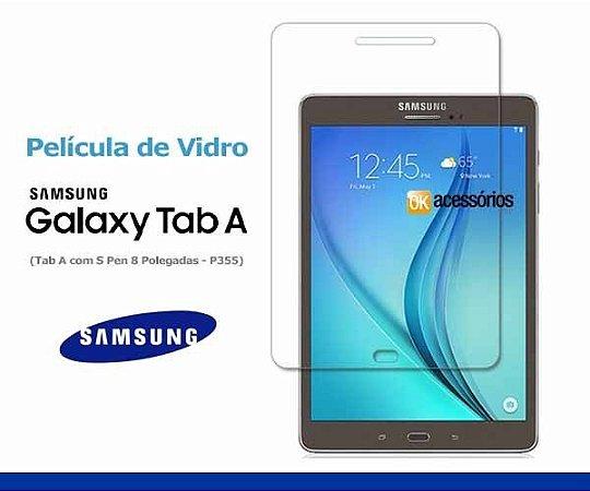 Película de Vidro para Galaxy Tab A ( P355, 8 polegadas).