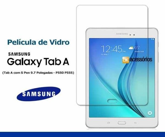 Película de Vidro para Galaxy Tab A ( P550, P555, 9.7 Polegadas)