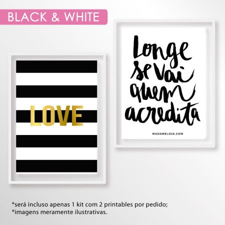 Kit printables black & white - 10x15cm