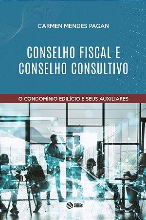Conselho fiscal e conselho consultivo