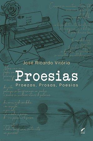 Proesias - Proezas, Prosas, Poesias