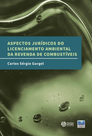 Aspectos jurídicos do licenciamento ambiental da revenda de combustíveis