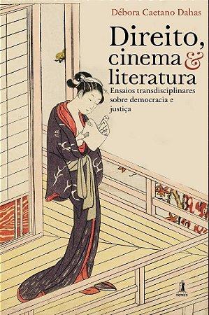 Direito, cinema & literatura - Vol. 2