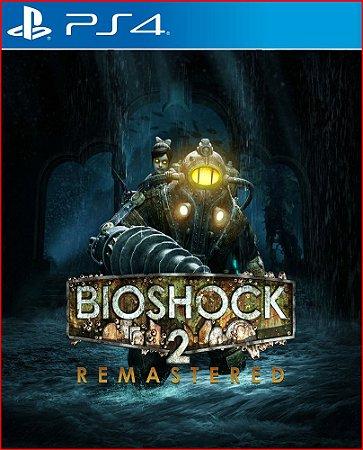 BIOSHOCK 2 REMASTERED PS4 MÍDIA DIGITAL