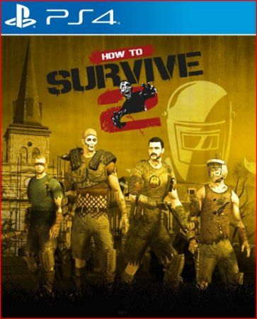 how to survive 2 ps4 midia digital